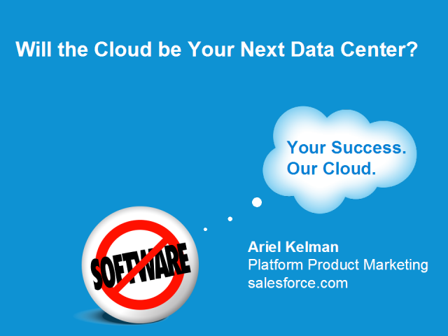 Will the Cloud be Your Next Data Center?