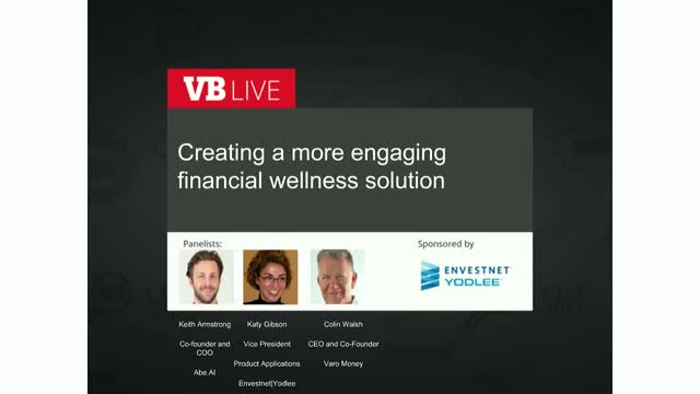 Create more engaging financial wellness solutions