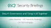 CA Briefings Part 6: Step 4: Governance and Tying it all Together