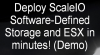 Deploy ScaleIO Software-Defined Storage and ESX in minutes! (Demo)