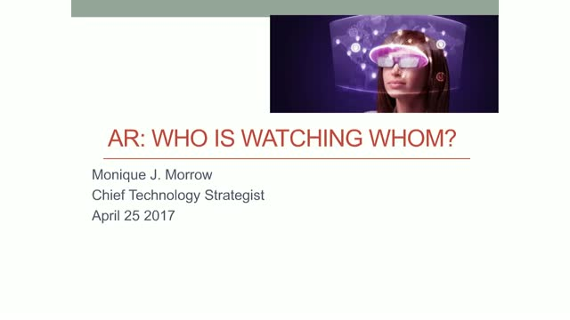 Augmented & Mixed Reality: Who is Watching Whom?