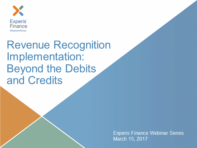 Revenue Recognition Implementation: Beyond the Debits and Credits