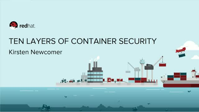 Ten Layers of Containers Security Strategy