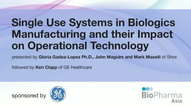 Single Use Systems in Biologics Manufacturing & their Impact on Operational Tech
