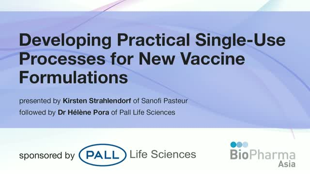 Developing Practical Single-Use Processes for New Vaccine Formulations