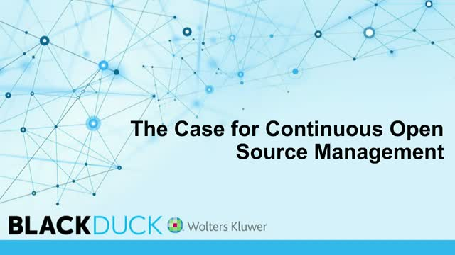 The Case for Continuous Open Source Management