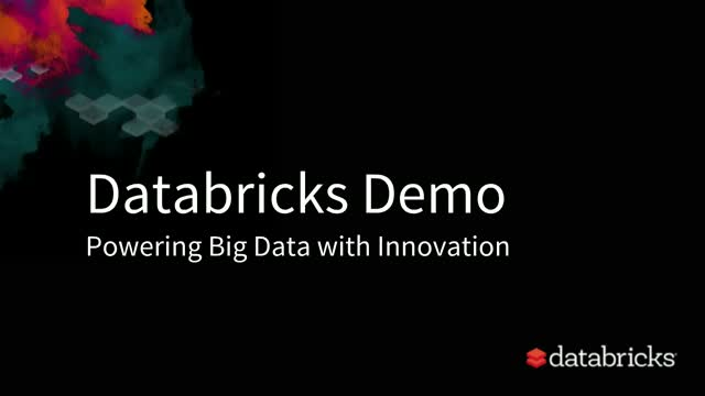 Databricks Product Demonstration