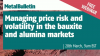 Managing price risk and volatility in the bauxite and alumina markets