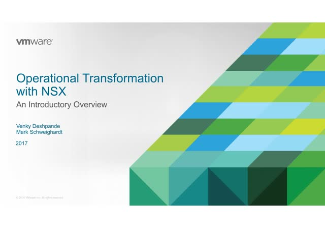 Introduction to Operational Transformation with NSX Network Virtualization and S
