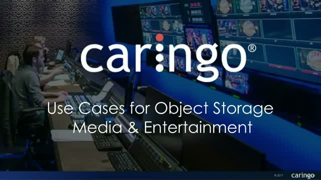 Real Life Use Cases for Object Storage, Media & Entertainment