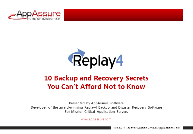 Top 10 Backup and Recovery Secrets: You Can't Afford Not to Know