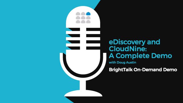 eDiscovery and CloudNine: A Complete Demonstration