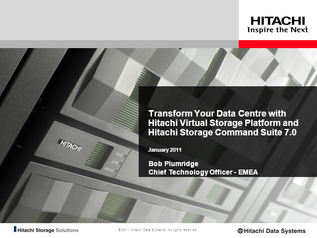 Transform Your Data Centre with Hitachi Data Systems VSP & HCS7