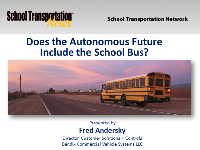 Does the Autonomous Future Include the School Bus?