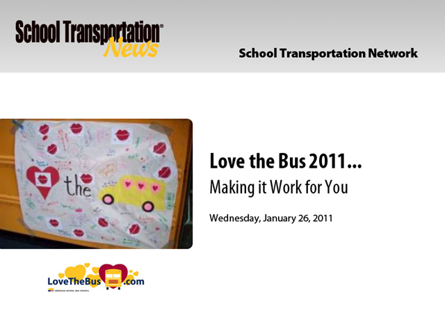 Love the Bus 2011 — Making it Work for You