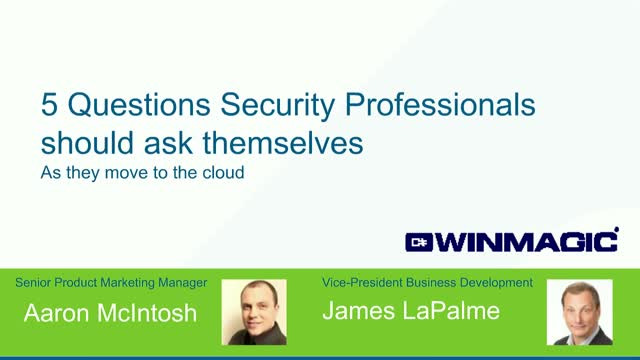 5 Questions Security Professionals Should Ask Before Moving to the Cloud