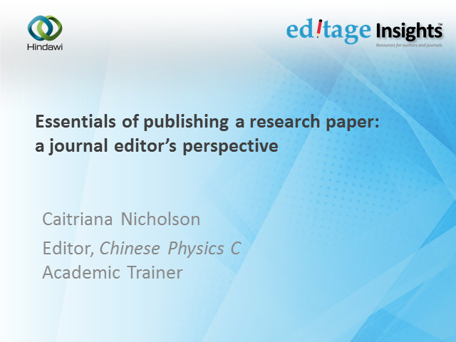 Essentials of publishing a research paper: A journal editor's perspective