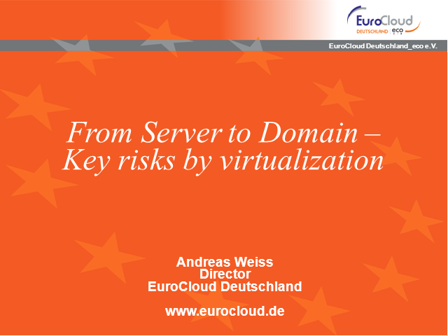 From Server to Domain - Key Risks of Virtualization