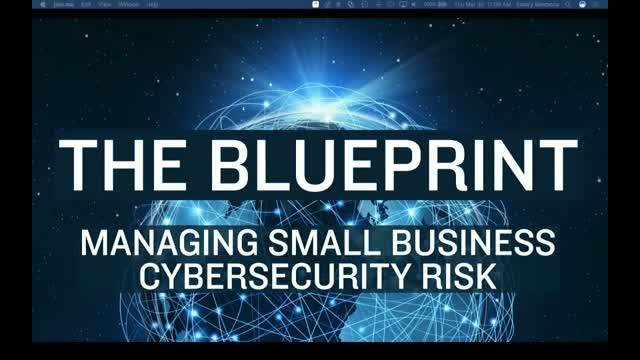 The Blueprint for Managing Small Business Cybersecurity Risk