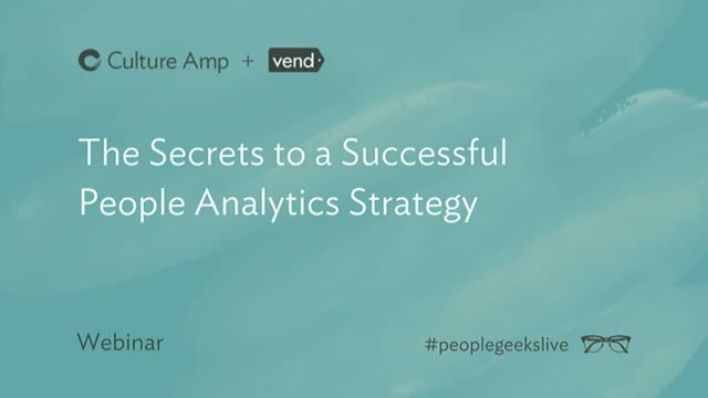 The Secrets to a Successful People Analytics Strategy