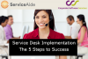 Service Desk Implementation - 5 Steps to Success