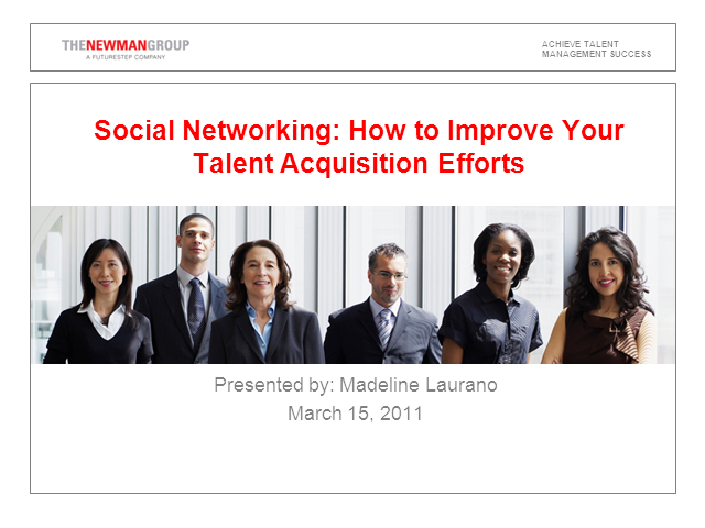 Social Networking: How it Can Improve Talent Acquisition Efforts