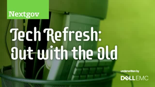 Tech Refresh: Out with the Old