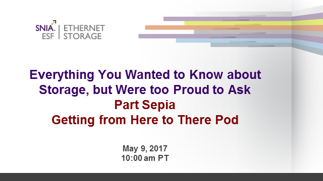 Everything You Wanted To Know about Storage: Getting from Here to There