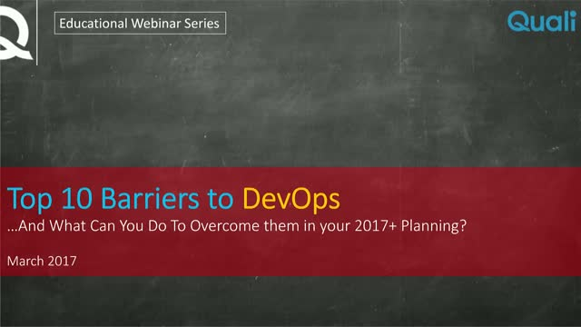Top 10 Barriers for DevOps – and How to Avoid them for your 2017 rollout