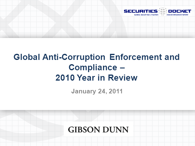 Global Anti-Corruption Enf. & Compliance – 2010 Year in Review