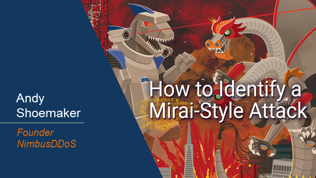 How to Identify a Mirai-Style Attack: Watch the Demo or Get the Recording
