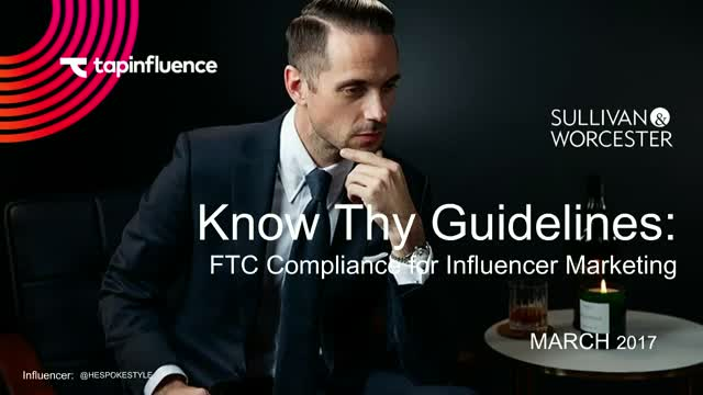Know Thy Guidelines:  FTC Compliance for Influencer Marketing (encore)