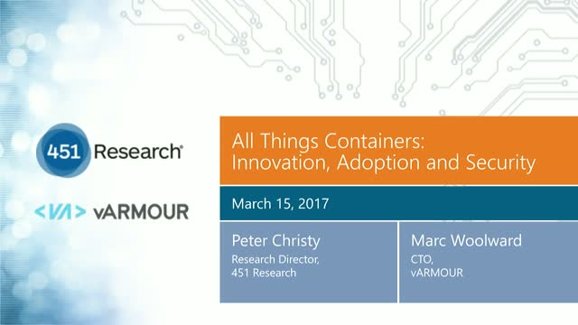 All Things Containers: Innovation, Adoption and Security