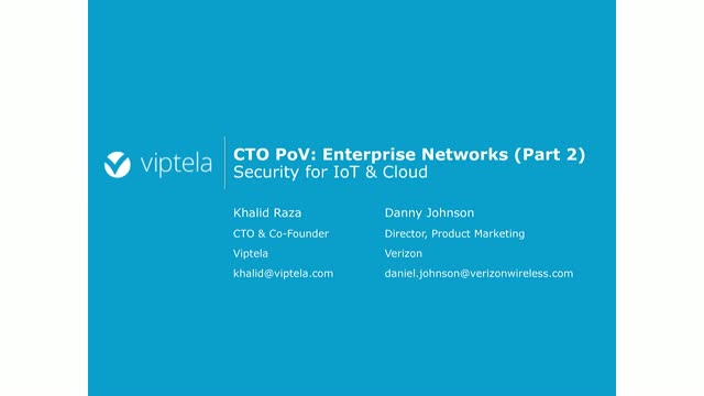 CTO PoV: Enterprise Networks (Part 2)