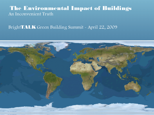 The Environmental Impact of Buildings: An Inconvenient Truth