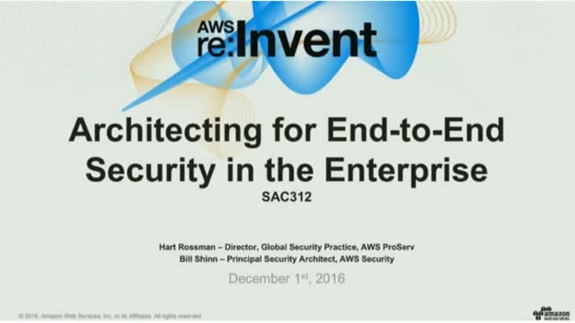 Architecting for End-to-End Security in the Enterprise