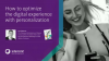 How to optimize the digital experience with personalization