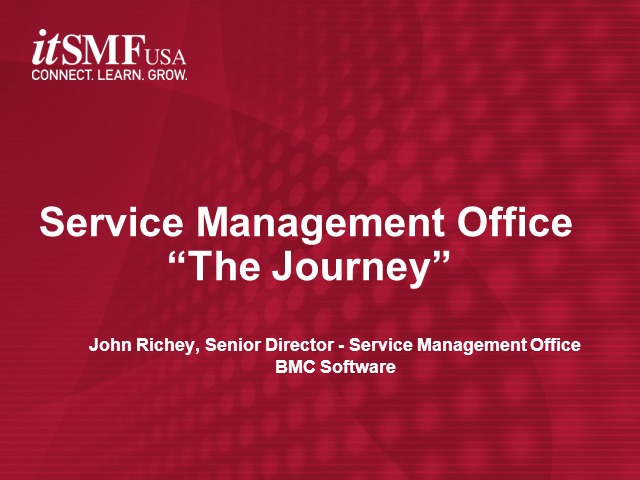 itSMF Award Finalist: Implementing a Service Management Office
