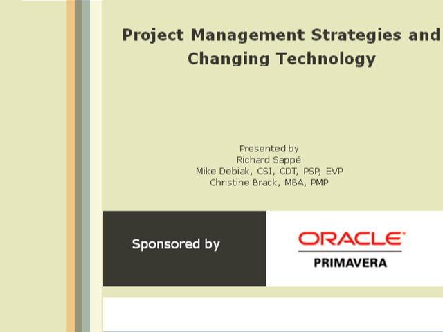 Roundtable: Project Management Strategies & Changing Technologies