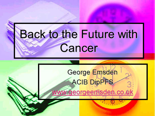 Back to the Future with Cancer