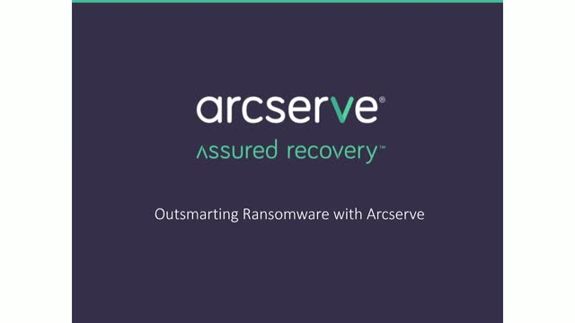 Outsmarting Ransomware with Arcserve