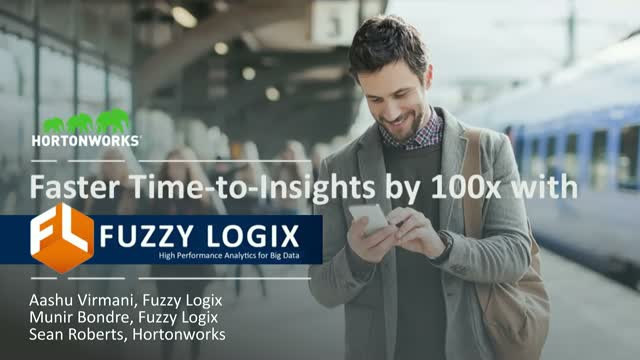 Faster Time-to-Insights by 10 – 100x with Fuzzy Logix & Hortonworks