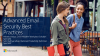 Advanced Email Security Best Practices