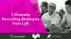 3 Diversity Recruiting Strategies from Lyft