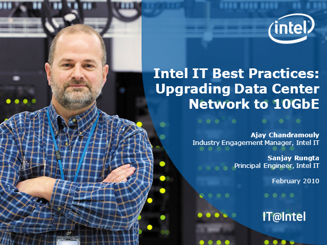 Intel IT Best Practices: Upgrading Data Center Network to 10GbE