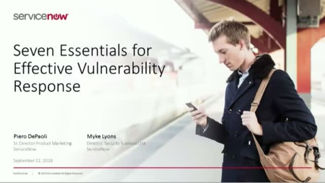 The 7 Essentials for Effective Vulnerability Response