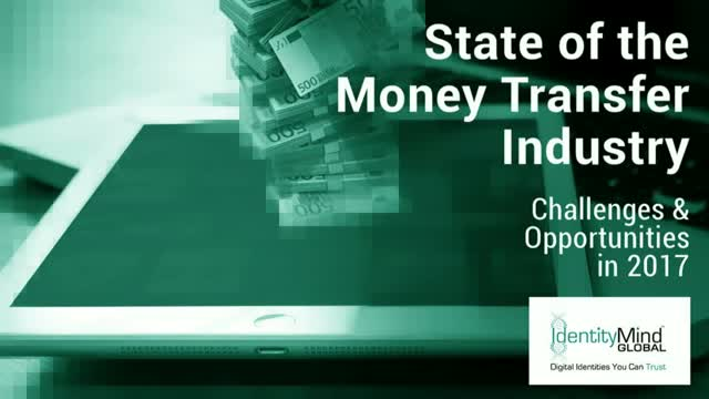 State of the Money Transfer Industry: Challenges and Opportunities in 2017