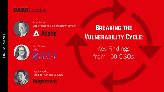 Breaking the Vulnerability Cycle—Key Findings from 100 CISOs