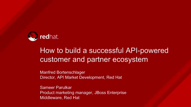 How to Build a Successful API-Powered Customer and Partner Ecosystem