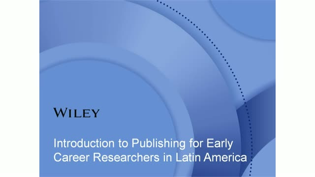 Introduction to Publishing for Early Career Researchers in Latin America